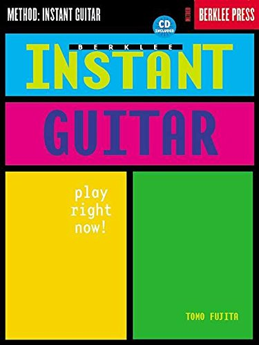 9780634029516: Berklee Instant Guitar: Play Right Now!
