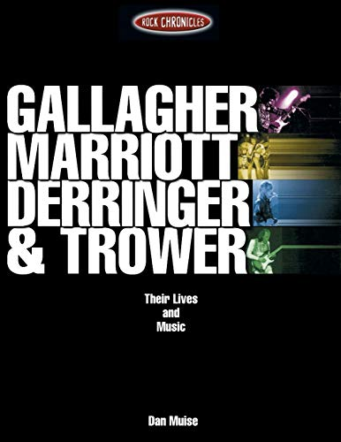 9780634029561: Gallagher, Marriott, Derringer, Trower: Their Lives and Music