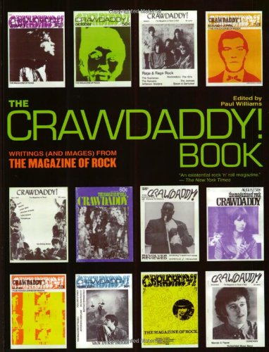 9780634029585: The Crawdaddy! Book: Writings (and Images) from the Magazine of Rock