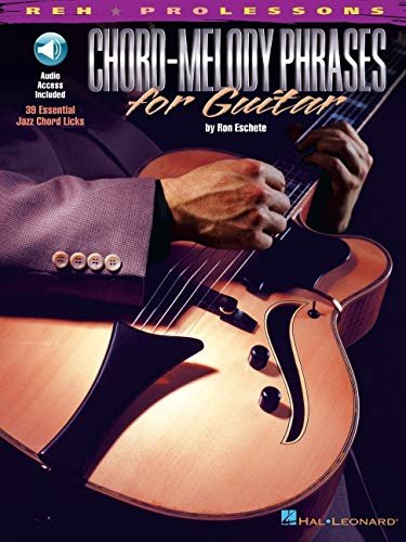 9780634029653: Chord-Melody Phrases for Guitar (REH Pro Lessons)