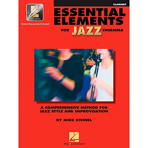 9780634029868: Essential Elements for Jazz Ensemble Clarinet: A Comprehensive Method for Jazz Style and Improvisation