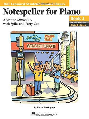 9780634030253: Notespeller for Piano, Book 3: A Visit to Music City With Spike And Party Cat
