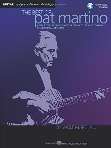 9780634030512: The Best of Pat Martino: A Step-by-Step Breakdown of the Guitar Styles and Techniques of a Modern Jazz Legend (Book & CD)