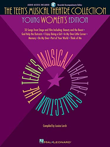 9780634030772: The Teen's Musical Theatre Collection: Young Women's Edition, 33 Songs from Stage and Film [with online Accompaniment]