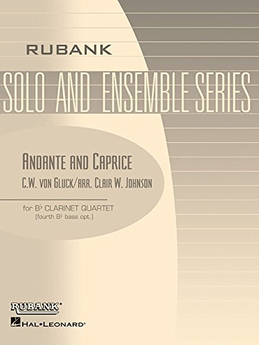 9780634030819: Andante and Caprice: Clarinet Quartet - Grade 2.5