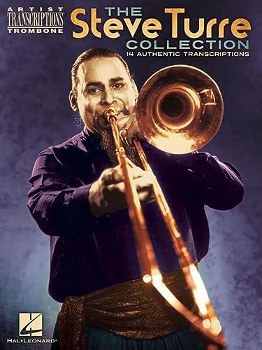 9780634031427: The Steve Turre Collection (Artist Transcriptions: Trombone)