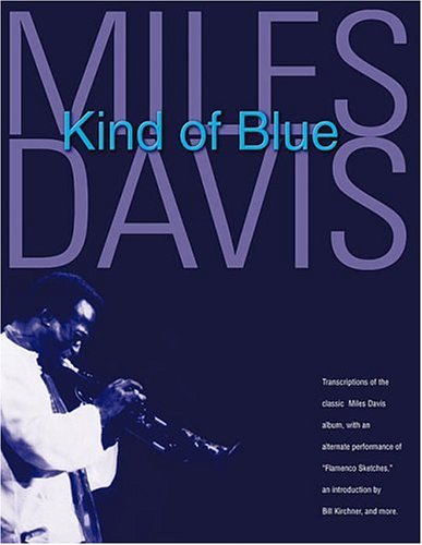9780634031564: Miles Davis - Kind of Blue: Deluxe Edition