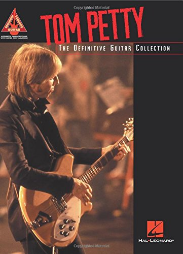 9780634031601: TOM PETTY THE DEFINITIVE GUITAR COLLECTION GUITAR TAB BOOK (Guitar Recorded Versions)