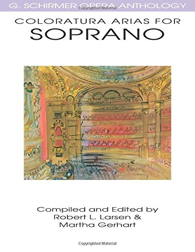 9780634032080: Coloratura Arias for Soprano: G. Schirmer Opera Anthology (G Schirmer Opera Anthology Series)