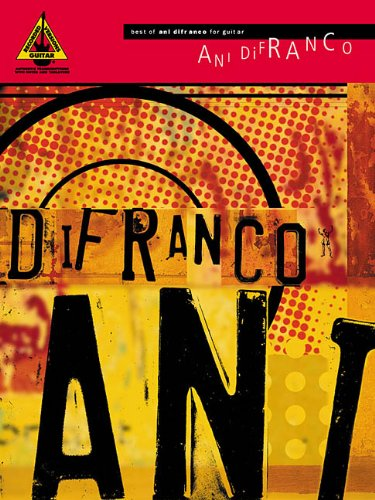9780634032233: Best of Ani Difranco for Guitar: Guitar Recorded Version (Guitar Recorded Versions)