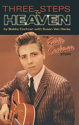 9780634032523: Three Steps to Heaven: The Eddie Cochran Story