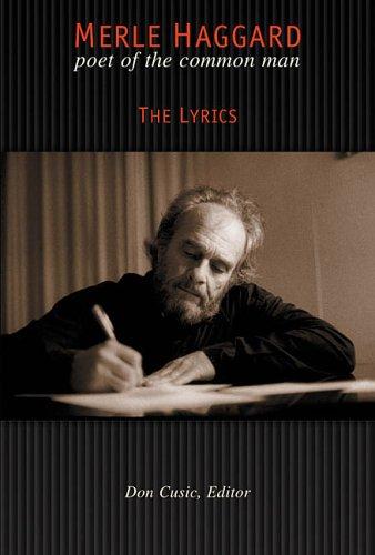 Merle Haggard - The Lyrics: Haggard, Merle; Haggard, Merle