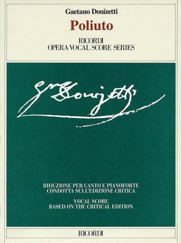 9780634033834: Poliuto: Vocal Score Based on Critica Edition Ashbrook/parker