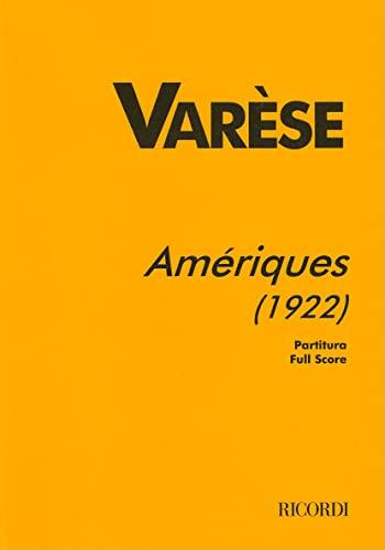 9780634033919: AMERIQUES FULL SCORE 1922 PERF ED FROM ORIG MANUSCRIPT PREPARED 1997 CHOU WEN-CHUNG