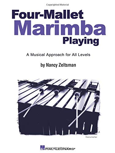 9780634034268: Four-Mallet Marimba Playing: A Musical Approach for All Levels