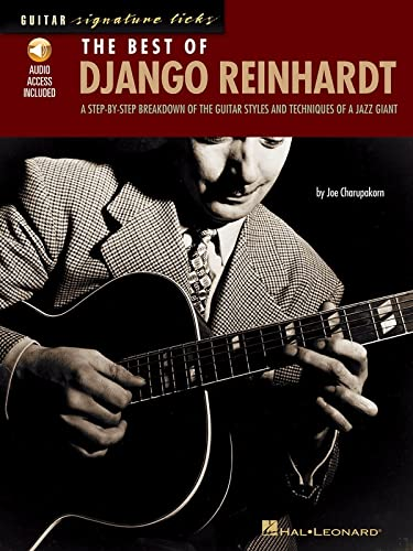 9780634034312: The Best of Django Reinhardt: A Step-by-Step Breakdown of the Guitar Styles and Techniques of a Jazz Giant Book & Online Audio (Signature Licks Guitar)