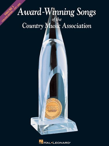 9780634035319: Award-Winning Songs of the Country Music Association, Vol. 3, 1997-2008, Updated Edition