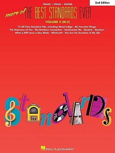 More of the Best Standards Ever Vol. 2 M-Z: Hal Leonard