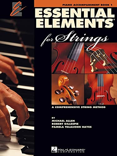 9780634038211: Essential Elements 2000 for Strings - Book 1: Piano Accompaniment (Essential Elements for Strings)