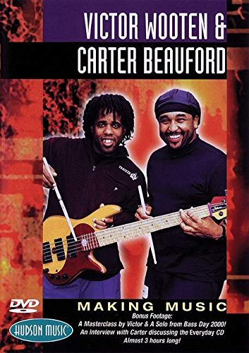 9780634038303: Victor Wooten and Carter Beauford - Making Music