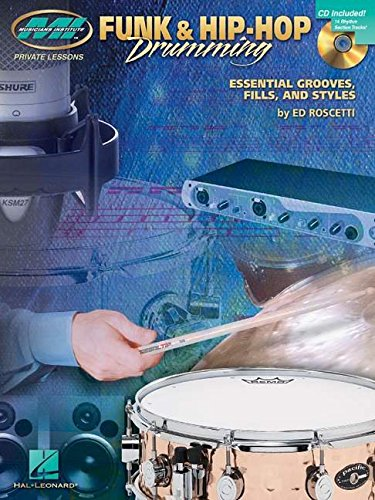 9780634038747: Funk & Hip-Hop Drumming: Private Lessons Series (Drum Instruction)