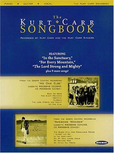 9780634038969: The Kurt Carr Songbook