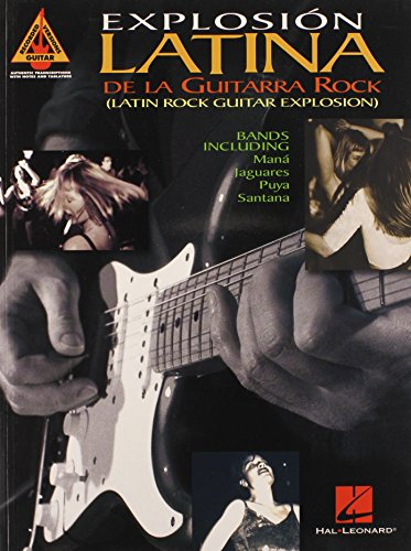 9780634039126: Explosion Latina de La Guitarra Rock: Latin Rock Guitar Explosion (Guitar Recorded Versions)