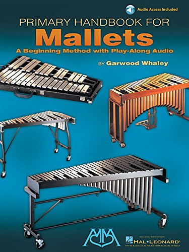 9780634039249: Primary Handbook for Mallets: Book/CD Pack