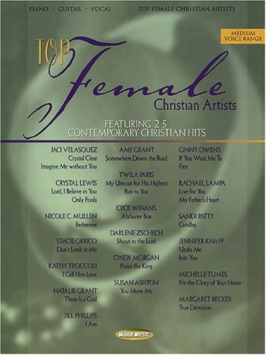 9780634039287: Top Female Christian Artists: Featuring 25 Contemporary Christian Hits