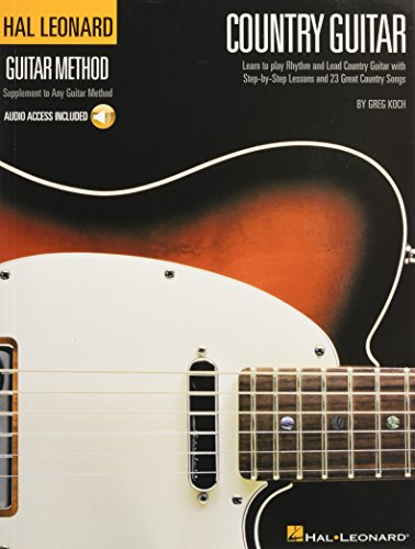 9780634039492: Country Guitar: Learn to Play Rhythm and Lead Country Guitar With Step-by-step Lessons and 23 Great Country Songs