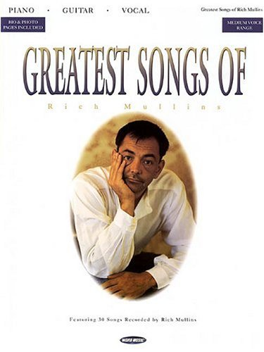 Greatest Songs of Rich Mullins (063403958X) by Mullins, Rich