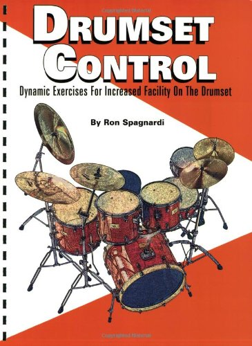 9780634039690: Drumset Control: Dynamic Exercises for Increased Facility on the Drumset