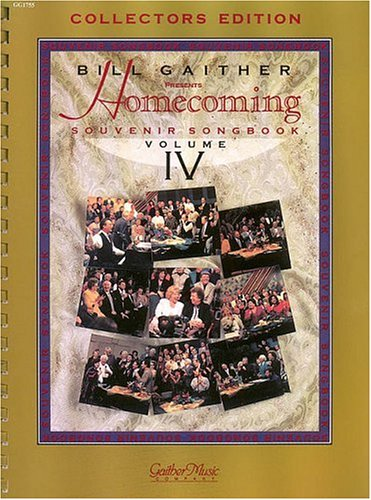 9780634039782: The Gaithers - Homecoming Souvenir Songbook, Volume 4