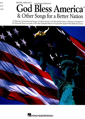9780634040047: God Bless America & Other Songs for a Better Nation (Piano/Vocal/Guitar Songbook)
