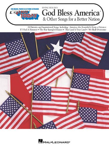 9780634040054: Irving Berlin's God Bless America & Other Songs for a Better Nation: E-Z Play Today Volume 236