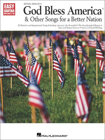 9780634040191: God Bless America  & Other Songs for a Better Nation (Easy Guitar with Notes & Tab)