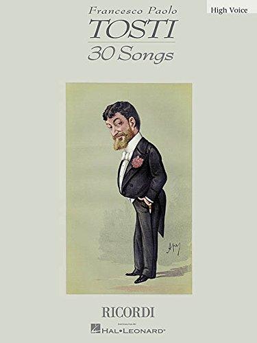 9780634040368: Francesco Paolo Tosti: 30 Songs High Voice