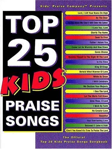 9780634041105: Top 25 Kids Praise Songs