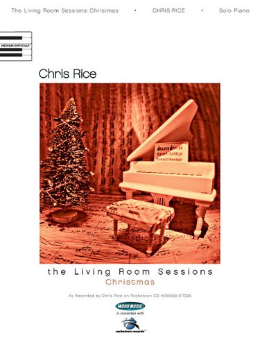 9780634041754 Chris Rice The Living Room Sessions Christmas Abebooks Chris Rice 0634041754