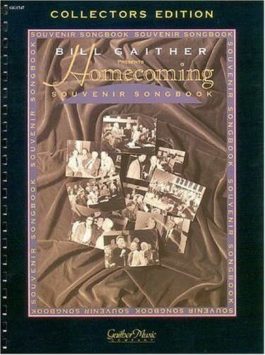 9780634042225: The Gaithers - Homecoming Souvenir Songbook, Volume 1