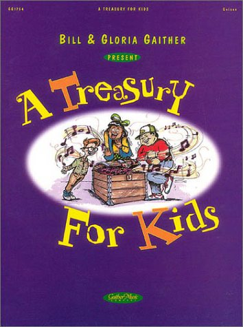 9780634042287: Bill and Gloria Gaither - A Treasury for Kids