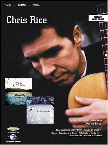 9780634042621: Chris Rice: Past the Edges / Deep Enough to Dream