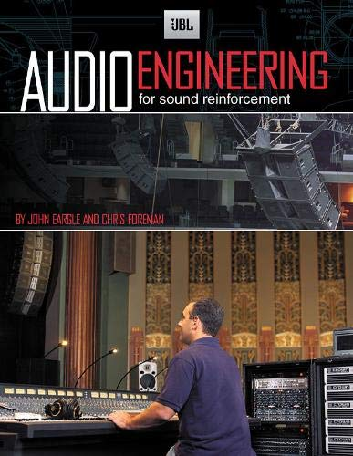 JBL Audio Engineering for Sound Reinforcement: Foreman, Chris, Eargle,