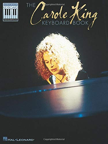 9780634045493: The Carole King Keyboard Book: Note-for-Note Keyboard Transcriptions