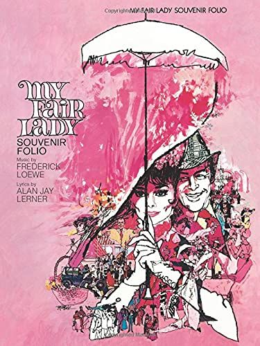 9780634045745: My Fair Lady: Souvenir P/V/G Edition