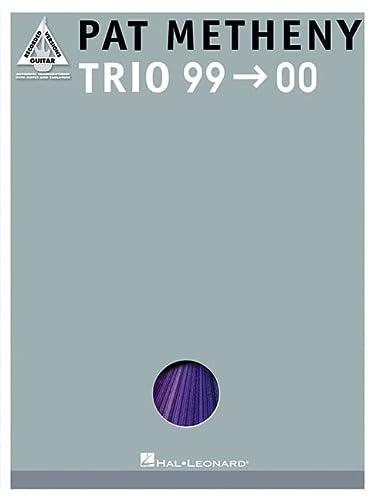 9780634046124: Pat Metheny: Trio 99-00