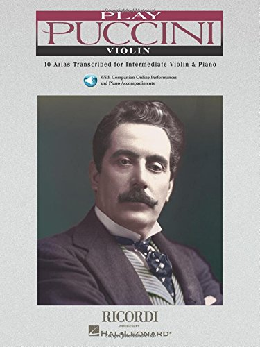 Play Puccini: 10 Arias Transcribed for Violin & Piano