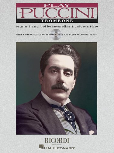 9780634046391: Play Puccini, Trombone: 10 Arias