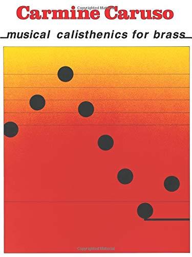 9780634046414: Carmine Caruso - Musical Calisthenics for Brass