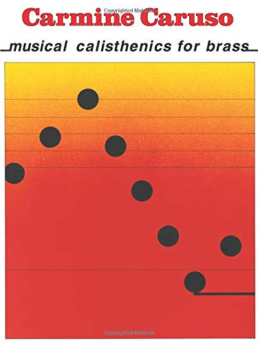 9780634046414: Carmine Caruso: Musical Calisthenics for Brass